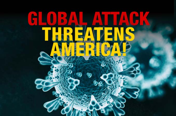 Global Attack Threatens America
