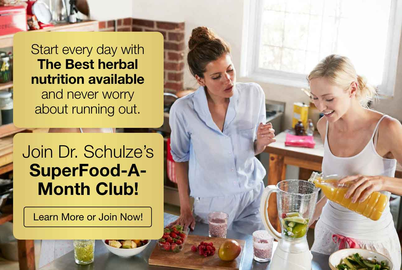 Join Join Dr. Schulze's SuperFood-A-Month Club!
